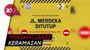 Cegah Penyebaran Corona, Jalan Pusat Kota Bandung Ditutup Sementara
