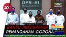 DPR RI Bentuk Satgas Lawan Covid-19