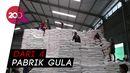 Stabilkan Harga, 250 Ribu Ton Gula Digelontorkan ke Pasar