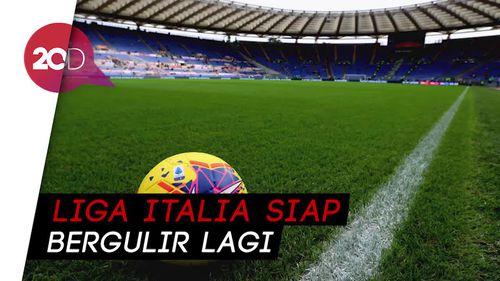 Serie A Lanjut Lagi 20 Juni, Coppa Italia Seminggu Lebih Awal