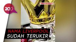 Apakah Ini Trofi Liga Inggris Milik Liverpool?