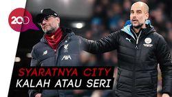 Liverpool Bisa Pesta Juara Nanti Malam Andai City Tak Menang