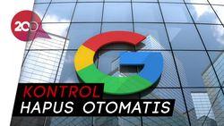 Jaga Privasi Pengguna, Google Luncurkan Beberapa Fitur Pembaharuan