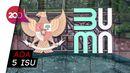 Ombudsman Soroti Isu Komisaris BUMN Berasal dari Relawan Politik