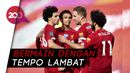 Liverpool Ganyang Aston Villa 2-0, Pertandingan Sempat Alot