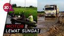 Jalan Provinsi di Riau Ini Rusak Parah, Cuma Truk yang Bisa Lewat