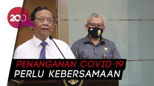 Mahfud Md: TNI-Polri Disiplinkan Protokol Covid-19 Jangan Jadi Polemik