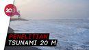 Penjelasan Peneliti ITB soal Potensi Tsunami 20 M di Selatan Pulau Jawa