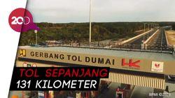 Jokowi Resmikan Jalan Tol Pekanbaru Dumai