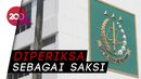 2 Pejabat Kejagung Diperiksa Terkait Kasus Kebakaran di Gedung Utama