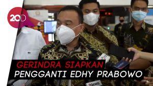 Edhy Prabowo Mundur dari Gerindra, Siapa Penggantinya?