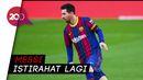 Barca Sudah Lolos, Messi Takkan Main Lawan Ferencvaros