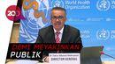 Bos WHO Siap Disuntik Vaksin Covid-19 di Hadapan Publik