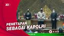 Tok! DPR Setujui Listyo Sigit Prabowo Jadi Kapolri