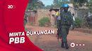 Dikepung Pemberontak, Republik Afrika Tengah Tetapkan Keadaan Darurat