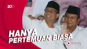 Anies Sempat Temui Prabowo, Gerindra: Nggak Bahas Pilpres