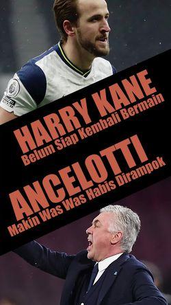 Ancelotti Was-was Sehabis Dirampok, Harry Kane Tak Akan Seperti Dulu