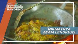 Ayam Lengkuas, Kuliner Goreng Citarasa Berkhasiat Bandung