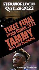 Harga Tiket Final Piala Dunia 2022, Tammy Abraham Berpeluang Hengkang