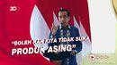 Jokowi: Saya Bilang Benci Produk Asing Gitu Aja Rame