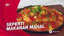 Masak Masak: Resep Tahu Telur Hot Plate Istimewa