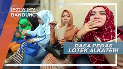 Super Pedas, Mencicipi Cita Rasa Lotek Bandung