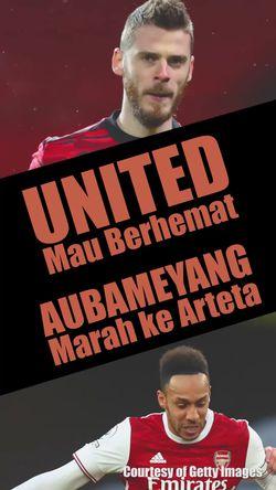 United Ingin Berhemat, Aubameyang Marah ke Arteta