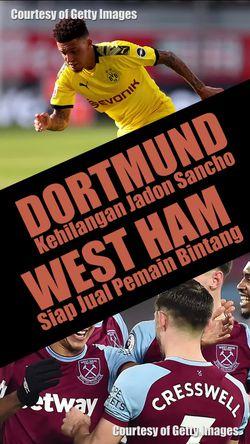 Dortmund Kehilangan Jadon Sancho, West Ham Siap Jual Pemain
