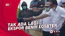 Menteri Trenggono: Kalau Ada yang Ekspor Benih Lobster Saya Lawan