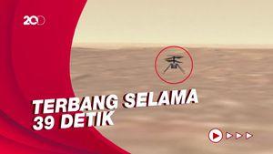 Detik-detik Ingenuity Melayang Perdana di Planet Mars