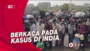 Tsunami Corona India, Acuan Pemerintah Perketat Larangan Mudik