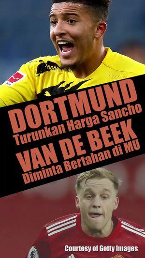 Dortmund Turunkan Harga Sancho, Van De Beek Diminta Bertahan