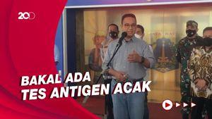 2 Jurus Anies Tangkal Lonjakan Kasus Corona Akibat Mudik Idulfitri