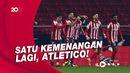 Madrid Masih Mengancam, Atletico Tak Boleh Kendur!