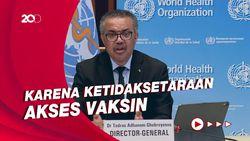 WHO Sebut Dunia Tengah Hadapi Pandemi Dua Jalur