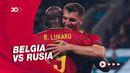 Belgia Bungkus Rusia di Euro 2020, The Red Devils Menang 3-0