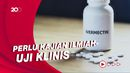 Komisi IX Wanti-wanti Penggunaan Ivermectin Sebagai Obat Terapi Corona