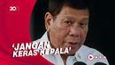 Duterte: Jika Tak Mau Divaksinasi, Anda Akan Saya Tangkap!
