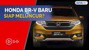 Tanda-tanda Kehadiran Honda BR-V Terbaru