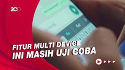 WhatsApp Kini Bisa Dipakai di 4 Perangkat Sekaligus, Berikut Faktanya...