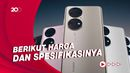 Wujud Ponsel Premium Huawei P50 dan P50 Pro