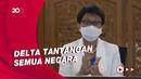 Retno: Varian Delta Dominasi Kasus Covid-19 Dunia, Termasuk AS-Indonesia