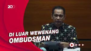 KPK Keberatan Atas Laporan Ombudsman Soal TWK!