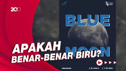 Fenomena Blue Moon Akan Menghiasi Langit Pada 22 Agustus