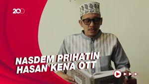 NasDem soal OTT Hasan Aminuddin: Beliau Orang Baik dan Terbuka