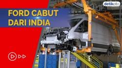 Merugi Rp 28,5 Triliun, Ford Menyerah dan Hengkang dari India