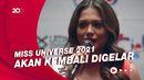 Andrea Meza Jalani Masa Terpendek Sebagai Miss Universe