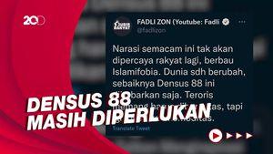 Fadli Zon Minta Densus 88 Bubar, Demokrat: Mereka Masih Dibutuhkan!