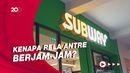 Pembukaan Subway Indonesia yang Timbulkan Antrean Panjang