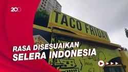 Taco Friday, Camilan Lezat ala Meksiko Versi Kaki Lima